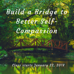 Building a Bridge to Further Self-Compassion